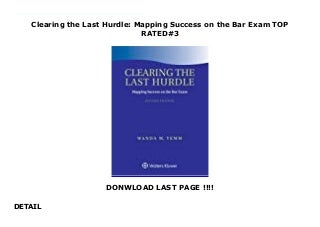 Clearing the Last Hurdle: Mapping Success on the Bar Exam TOP RATED#3