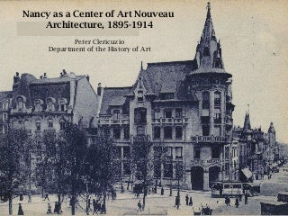 Nancy as a Center of Art Nouveau Architecture, 1895-1914