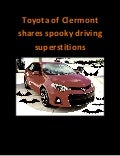 Clermont spooky driving superstitions