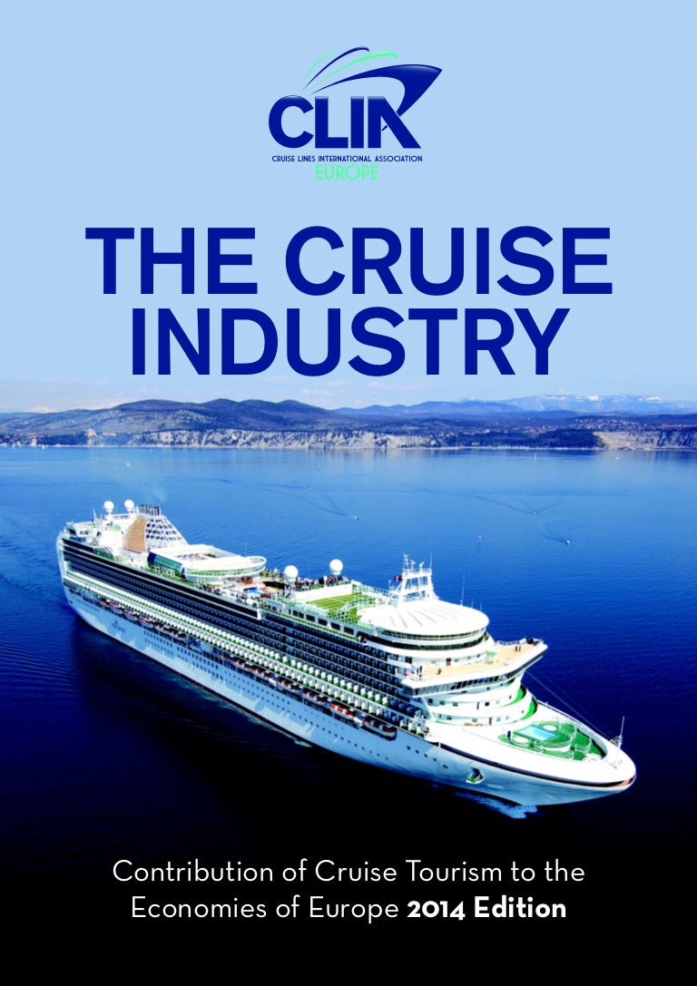 the economic contribution of the cruise Cruise's economic contribution improves by td team on jun 16, 2014 the positive results achieved this year reaffirm europe's position as a dynamic hub at the core of the global cruise industry, said pierfrancesco vago, chairman of clia europe.