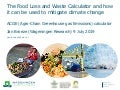 The food loss and waste calculator and how it can be used to mitigate climate change