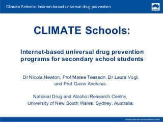 Climate - Internet-based universal drug prevention