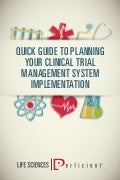 Clinical Trial Management System Implementation Guide