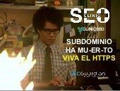 Clinic SEO: El subdominio ha mu-er-to + HTTPs Uvinum
