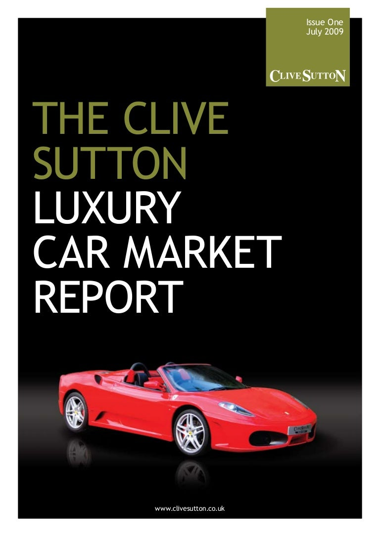 Clive sutton luxury car market report fandeluxe Images