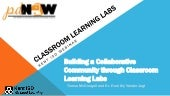4/29/15 Classroom Learning Labs Webinar Presentation