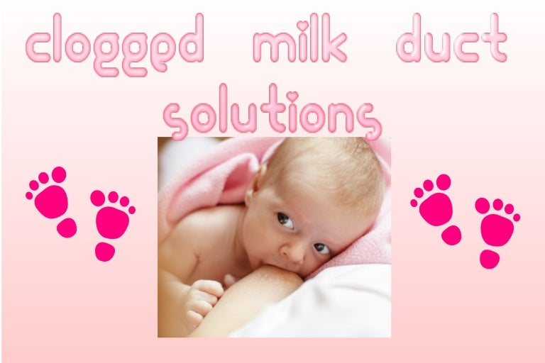 Clogged Milk Duct Solutions