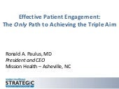 Closing Keynote - Effective Patient Engagement: The Only Path to Achieving the Triple Aim