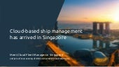 Cloud-based ship management has arrived in Singapore