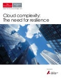 Cloud complexity: the need for resilience