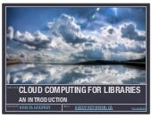 Cloud computing for libraries an introduction