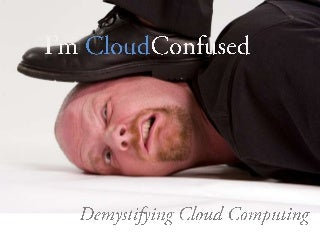 I'm Cloud Confused!