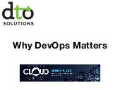 Why DevOps Matters... A Tale of a Cloud Gone Wrong
