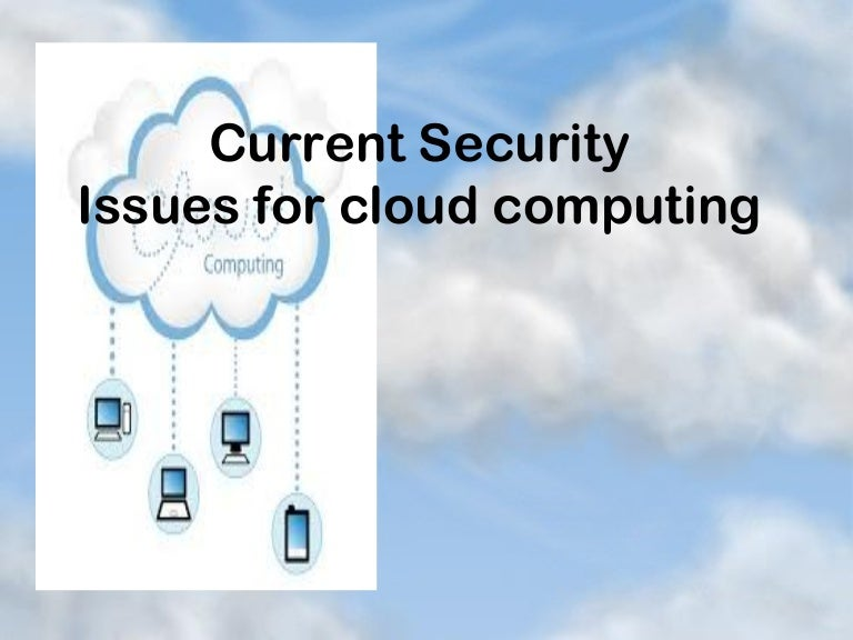 Security Issues Of Cloud Computing
