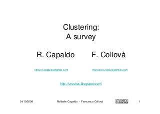 Clustering: A Survey