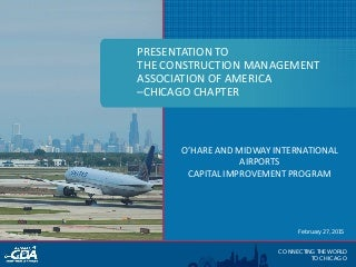 CMAA OHare and Midway International Airports Capital Improvement Program