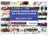Facebook Innovation and the Social Consumer
