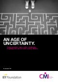 Age of Uncertainty by CMI and EY Foundation