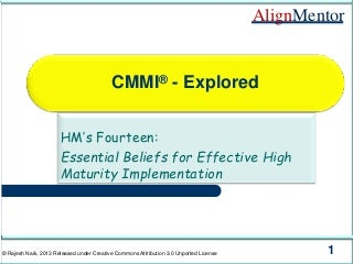 CMMI Explored - HM's Fourteen: Essential Beliefs for Effective High Maturity Implementation