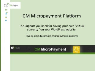 Create Your Own Virtual Currency for WordPress using CM MicroPayment Platform