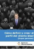 Cómo definir y crear el perfil del cliente ideal (buyer persona)