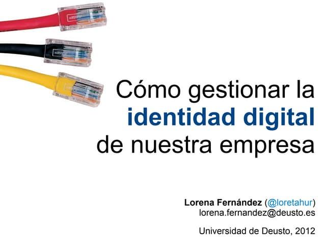 Cómo gestionar la identidad digital de nuestra empresa