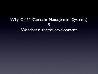 Cms & wordpress theme development 2011