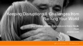 Keeping Disruptions & Challenges from Rocking Your World