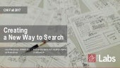 Creating a New Way to Search - CNI Fall 2017