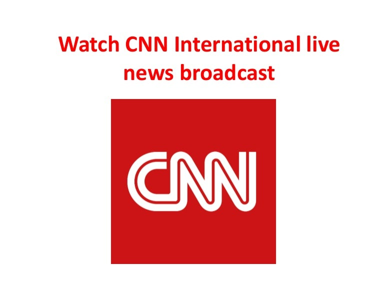 Cnn International Live