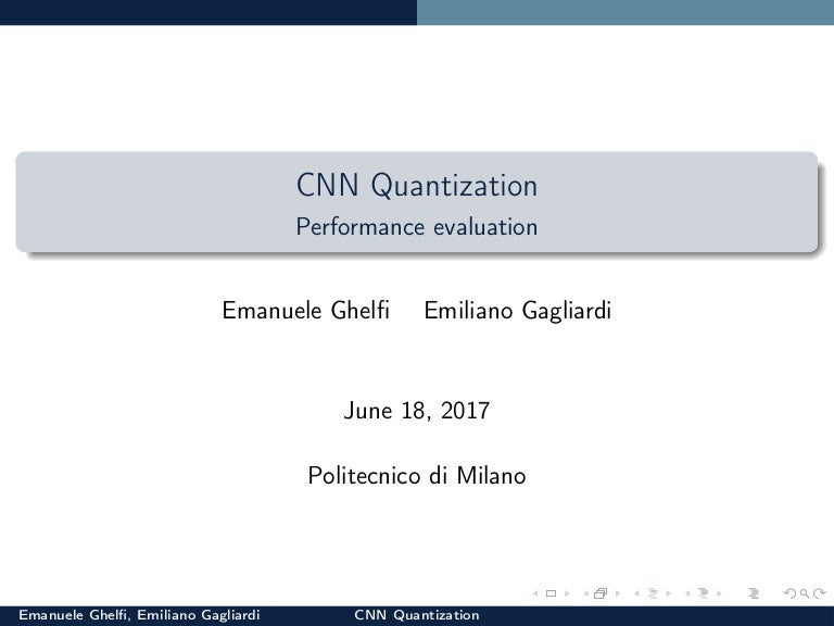 CNN Quantization