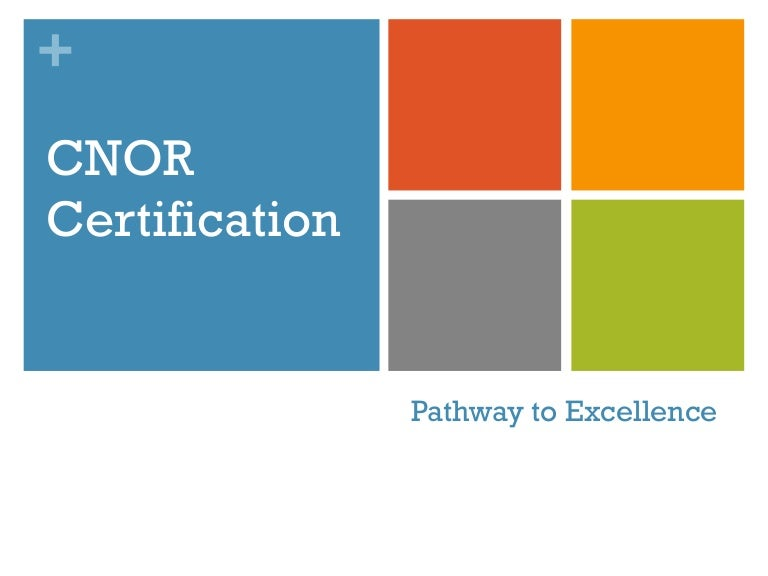 Cnor Certification Pathway To Excellence