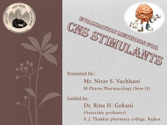 Evaluation of CNS Stimulants