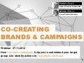 Co-Creating Brands & Campaigns via Customer Communities