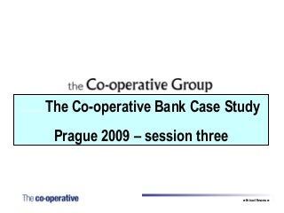 Co Operative Bank Case Study 2009