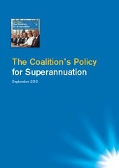 Coalition 2013 Election Policy – Superannuation