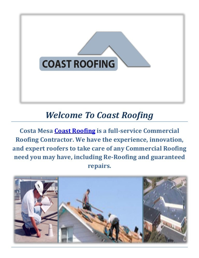 Coast Roofing And Roofers In Costa Mesa Ca