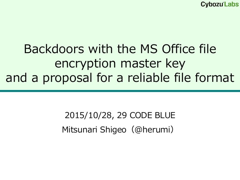 Backdoors with the MS Office file encryption master key and