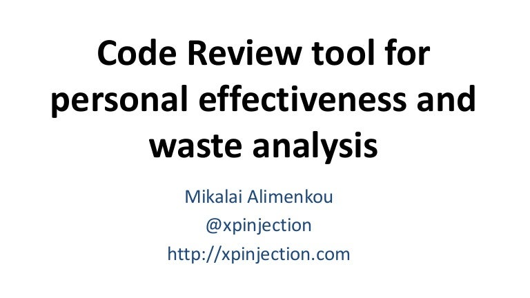 Code Review tool for personal effectiveness and waste analysis