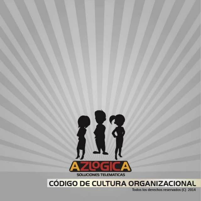 Codigo de Cultura Organizacional AZLOGICA