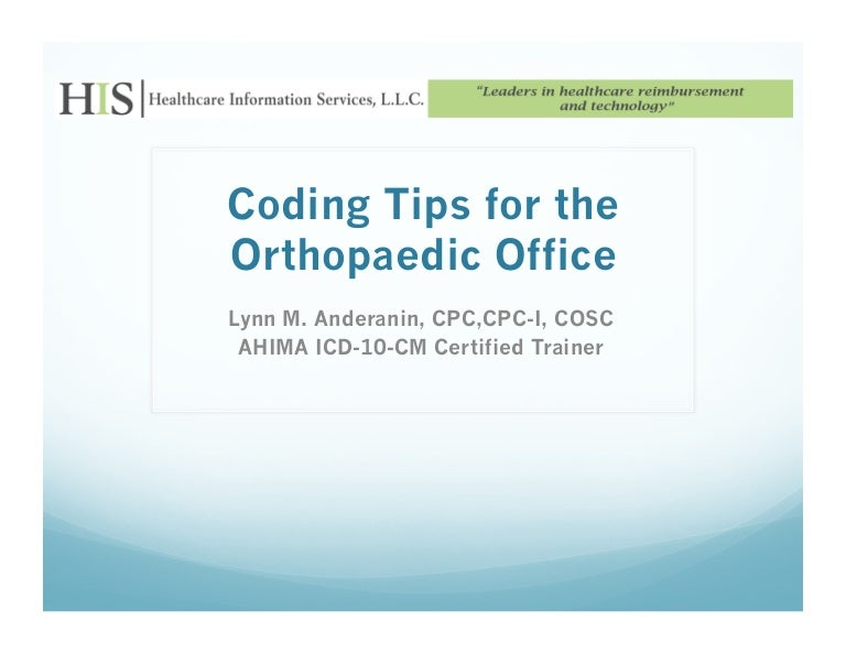 Coding tips for busy orthopaedic practices