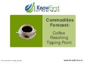Commodities Forecast: Coffee Reaching Tipping Point