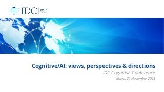 Cognitive/AI: views, perspectives & directions