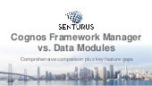 Can Cognos Data Modules Replace Framework Manager?