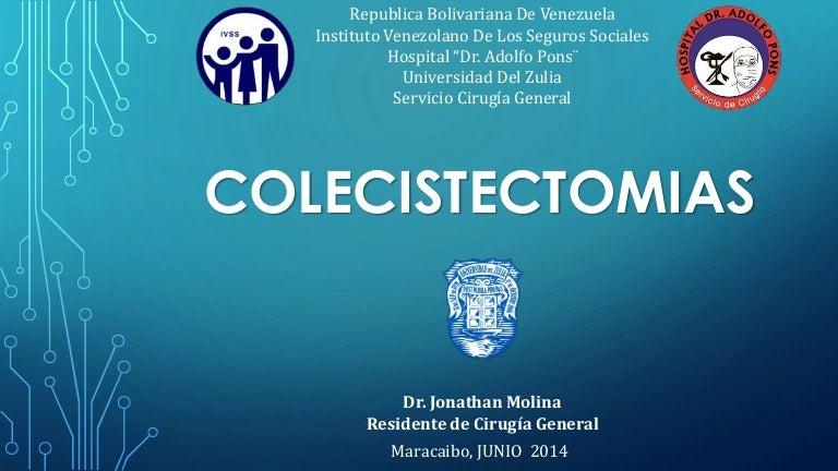 Colecistectomia Abierta y Laparoscopica
