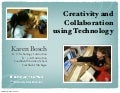 Creativity and Collaboration using Technology