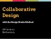 Collaborative Design with the Design Studio Method
