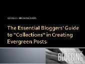 """The Essential Bloggers' Guide to """"Collections"""" in Creating Evergreen Posts"""