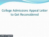 College Admissions Appeal Letter to Get Reconsidered
