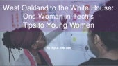 West Oakland to the White House - 4 Key Ideas to Help Women and Girls Succeed in Life, STEM, #WorkLifeIntegrity